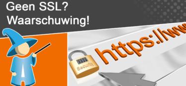 Krijgt jouw website vanaf januari 2017 het stempel onveilig?