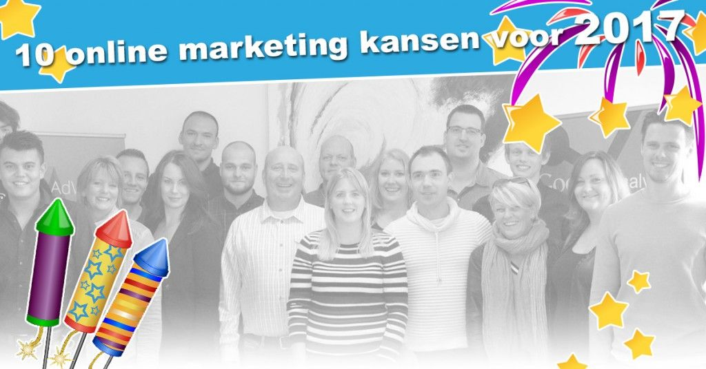 10 online marketing kansen voor 2017