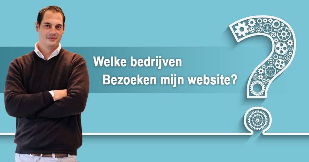 Welke bedrijven bezoeken jouw website?