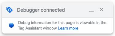Google Tag Manager debugger status