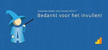 Conversies meten met een Contact Form 7 Bedanktpagina