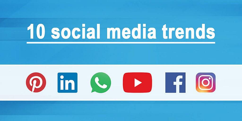 10 social media trends