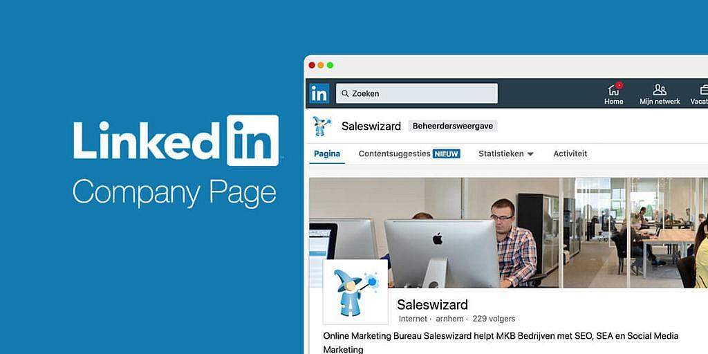 De perfecte Linkedin Bedrijfspagina in 7 eenvoudige stappen