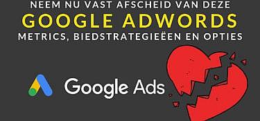 Google Adwords mogelijkheden die verdwijnen in 2019
