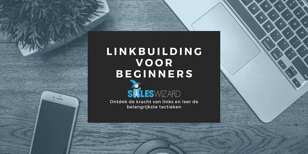 Handleiding Linkbuilding voor beginners