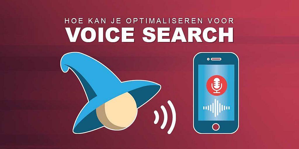 Hoe optimaliseer je jouw website voor Voice Search?