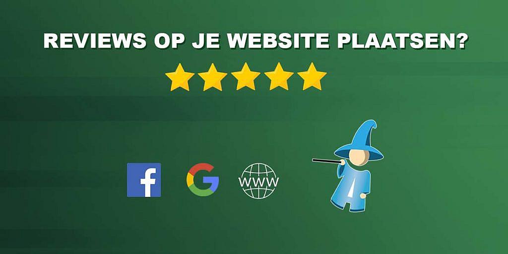 Reviews op je website plaatsen met Google & Facebook