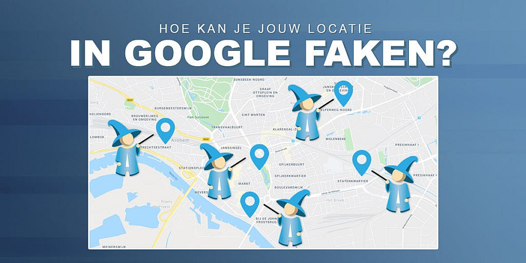 Hoe kan je jouw locatie in Google faken?