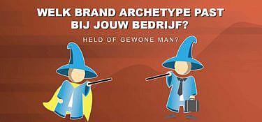 Wat zijn Brand Archetypes? En wat is jouw merk archetype?
