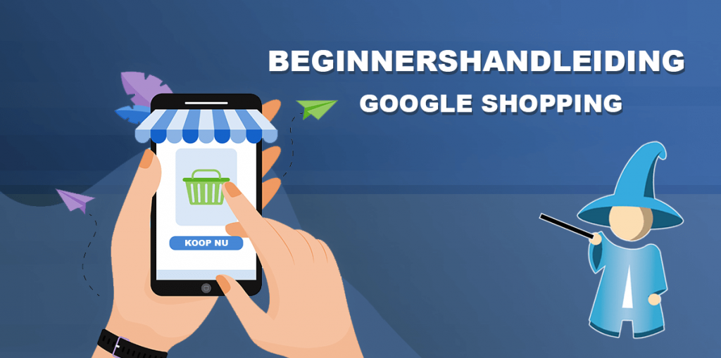 Google Shopping handleiding voor beginners