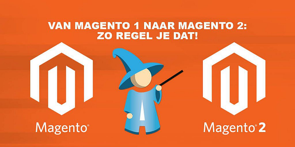 Van Magento 1 naar 2 in 9 stappen