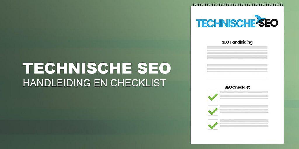 Technische SEO: Analyseer je website in 10 Stappen