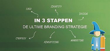 Wat is branding? In 3 stappen de ultieme branding strategie!
